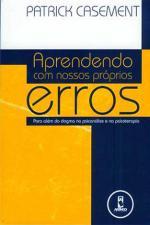 APRENDENDO COM NOSSOS PROPRIOS ERROS
