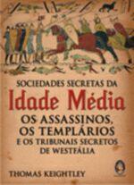 Sociedades Secretas da Idade Media