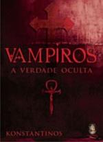 VAMPIROS A VERDADE OCULTA