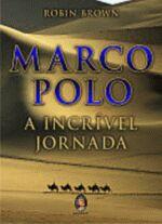 MARCO POLO A INCRIVEL JORNADA