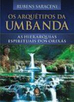 ARQUETIPOS DA UMBANDA, OS