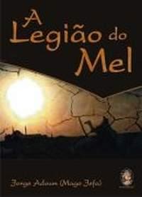 A Legião do Mel