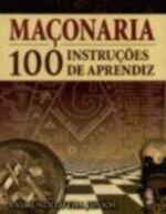 MACONARIA 100 INSTRUCOES DE APRENDIZ