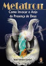 Metatron: Como Invocar o Anjo da Presença de Deus