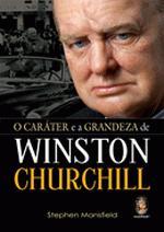 Caráter e a Grandeza de Winston Churchill, O