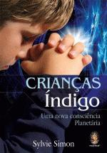 Crianças Índigo - Uma Nova Consciencia Planetária