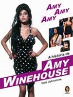 Amy,Amy,Amy, - A História de Amy Winehouse