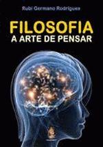 Filosofia. a Arte de Pensar