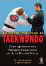 Técnicas de Imobilização do Taekwondo Como Aprimorar Suas Vantagens