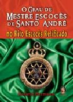 Grau de Mestre Escocês de Santo André, O