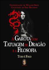 Garota Com Tatuagem de Dragão e a Filosofia A