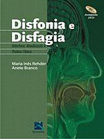 Disfonia e Disfagia: Interface, Atualiza��o e Pr�tica Cl�nica