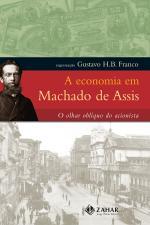 ECONOMIA EM MACHADO DE ASSIS A