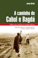 A Caminho de Cabul e Bagda