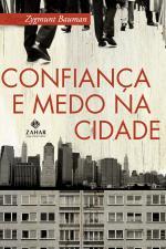 CONFIANCA E MEDO NA CIDADE