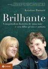 Brilhante (a Inspiradora Historia de uma Mãe e Seus Filhos Autistas)
