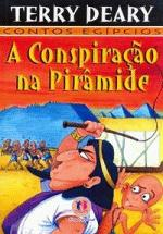A Conspiraçao na Piramide - Contos Egipcios