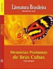 Memórias Póstumas de Brás Cubas - Coleção Literatura Brasileira