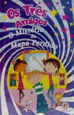 Os Tres Amigos o Misterio do Mapa Perdido