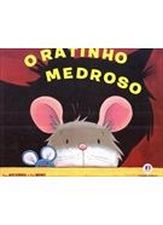 Ratinho Medroso, O