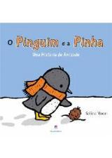 Pinguim e a Pinha o uma Historia de Amizade
