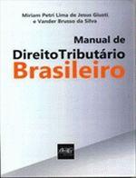 Manual de Direito Tributario Brasileiro