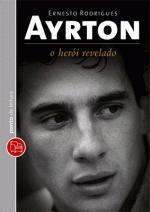 Ayrton: o Herói Revelado (bolso)