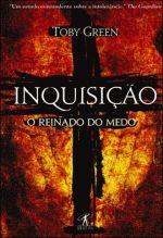 Inquisição: o Reinado do Medo
