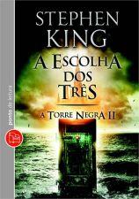 A Escolha dos Tres - a Torre Negra Ii - Edição de Bolso