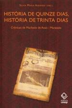 História De Quinze Dias, História De Trinta Dias
