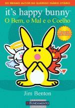 Its Happy Bunny - o Bem, o Mal e o Coelho
