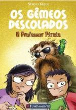 GEMEOS DESCOLADOS - O PROFESSOR PIRATA