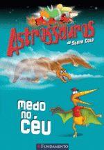 Astrossauros - Medo no Céu