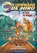 A Jornada de Hiro - a Toca do Dragão