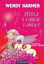 PEROLA - PEROLA E A FADA DO FLAMENCO