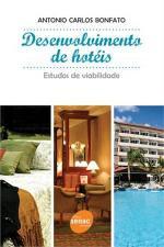 Desenvolvimento de Hotéis  ( Estudos de Viabilidade )