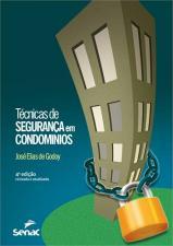 TECNICAS DE SEGURANCA EM CONDOMINIOS - 4 ED