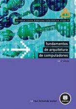 FUNDAMENTOS DE ARQUITETURA DE COMPUTADORES 4ª ED