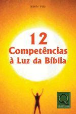 12 Competências a Luz da Bíblia