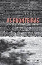 Fronteiras As Da Escravidão e da Liberdade no Sul da América