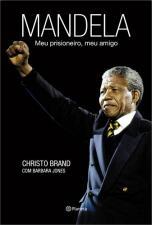 Mandela: Meu Prisioneiro, Meu Amigo