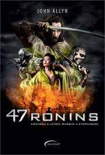 47 Ronins - Conheça a Lenda Busque a Eternidade