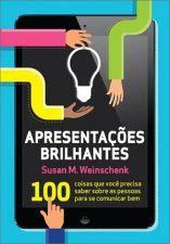 Apresentações Brilhantes - 100 Coisas Que Você Precisa