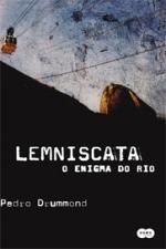 Lemniscata - o Enigma do Rio