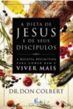 Dieta De Jesus E De Seus Discipulos, A