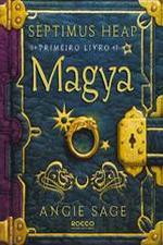 Septimus Heap - Primeiro Livro - Magya