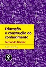 EDUCACAO E CONSTRUCAO DO CONHECIMENTO