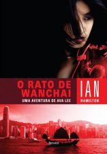 Rato de Wanchai - Uma Aventura de Ava Lee, o