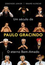 Um Século de Paulo Gracindo: O Eterno Bem-amado