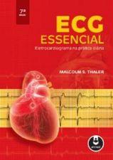 ECG Essencial : Eletrocardiograma na Prática Diária